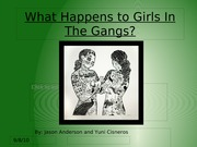What Happens to Girls In The Gangs