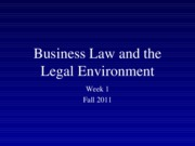 Fall+2011+Business+Law+and+the+Legal+Environment+-+Week+1