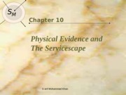 Lec 08 Physical Evidence and the Servicescape