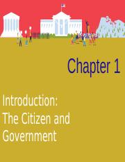 CH 1 The Citizen and Government.ppt