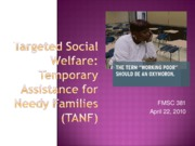 11.18 Reform of the safety net--Temporary Assistance for Needy Families (TANF).ppt