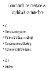Command Line Interface vs. Graphical User Interface .pptx