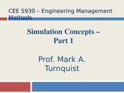 CEE 5930 Simulation Concepts - Part 1 -- Fall 2014