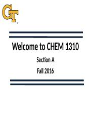 CHEM+1310+Introductory+Slides+201608+Section+A.pptx