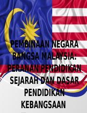 Pembinaan Negara Bangsa Malaysia 2 Pptx Pembinaan Negara Bangsa Malaysia Peranan Pendidikan Sejarah Dan Dasar Pendidikan Kebangsaan Free Powerpoint Course Hero