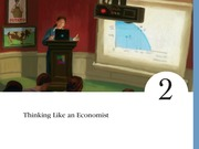 Chapter 2 Think Like an Economist