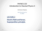 Lecture 3 - PHYS222_Fall2013
