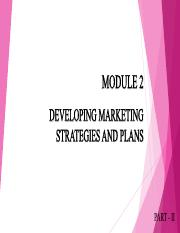 Module 2 Developing marketing strategies and plans - II.pdf