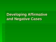Affirmative and Negative Strategies