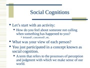 Social Cognitions In Relationships - CH 4