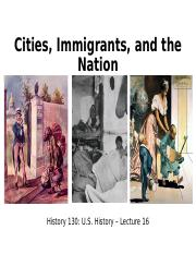 Lecture 16 - Cities, Immigrants, and the Nation.ppt