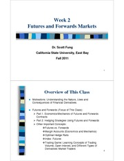 FIN 4315 Futures and Options - Class 2  - Scott Fung (FALL 2011)