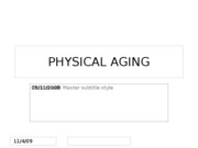 9.11.08 Physical Aging