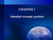 Chapter7     Intended strategic position