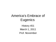 2011-03-01 -- America's Embrace of Eugenics