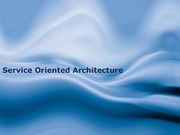 IS612_LECTURE NOTES_Service Oriented Architecture - Helpful for Chapter 22