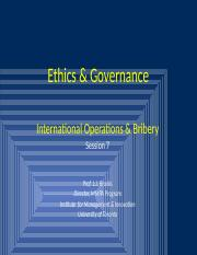 Ethics & Governance  Session 7 - International Operations & Bribery.pptx