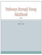 Lecture 14 Pathways through Young Adulthood.pptx
