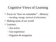 PSYCH 212 Cognitive Views of Learning