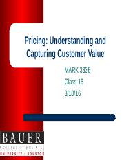Class 16 Pricing Understanding and Capturing Value BB (1).pptx