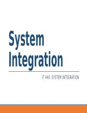 IT440_Wk02_SystemIntegration.pptx