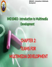 IMDChapter2-Teams For Multimedia Development