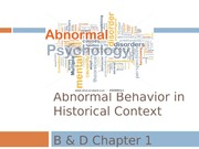 "Abnormal Psych â€"" History, Approaches, Clinical assessment & diagnosis; Anxiety, Somatofo"