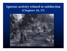 Ch. 16 & 17 Igneous Activity related to subduction.pdf