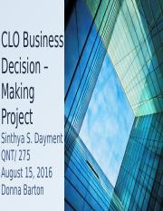CLO Business Decision – Making Project