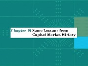Chap010_Some Lessons from Capital Market History(1)