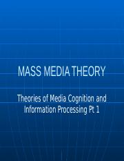 Theories of Media Cognition & Information Processing Pt 1.pptx