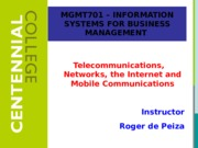 Class 7 - Networks, Telecoms and Mobile Communications F15