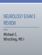 Neurology Exam 3 Review.pptx
