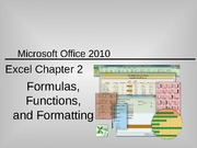Formulas, Functioning, and Formatting Lecture Slides