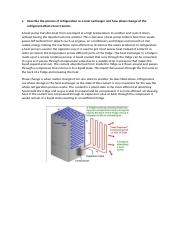 Describe the process of refrigeration as a heat exchanger and how phase change of the refrigerant ef