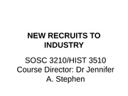 Lecture 5 New Recruits to Industry