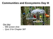 Chapter 37 Communities and Ecosystems part III Presentation with Notes