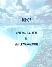 6 Visitor attraction and visitor management - lecturer copy.pptx