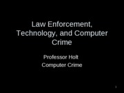 Law Enforcement Technology and Computer Crime