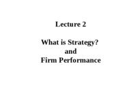 Lecture 2 What is Strategy
