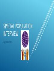 Special population Interview