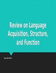 Review on Language Acquisition, Structure, and