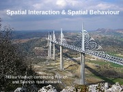 092110 - Spatial Interaction and Spatial Behaviour Revised
