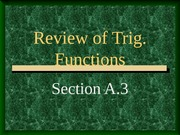 Review of Trig. Functions