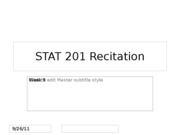 STAT 201 Recitation Week 9