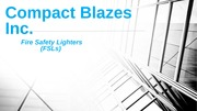 Marketing Powerpoint for Compact Blazes Inc.