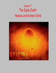 LECTURE 7 - The Early Earth