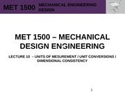 MET 1500 - Mechanical Design Engineering - Lecture 10 - REV0