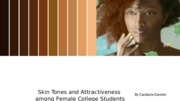 Skin Tones and Attractiveness