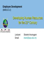WEEK 2 Developing Human Resources for the 21st Century